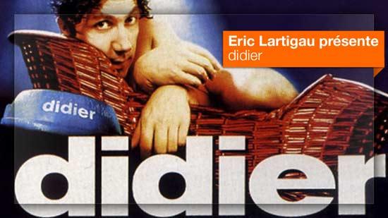 Didier vu par Eric Lartigau