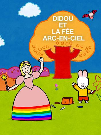 Didou et la Fée arc-en-ciel