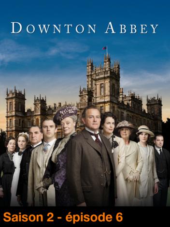 06. Retour à Downton