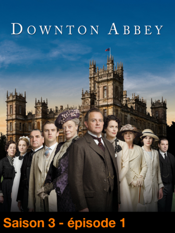 Downton Abbey - S03