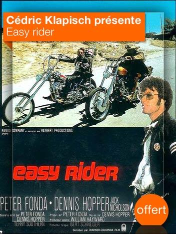 Easy rider vu par Cédric Klapisch