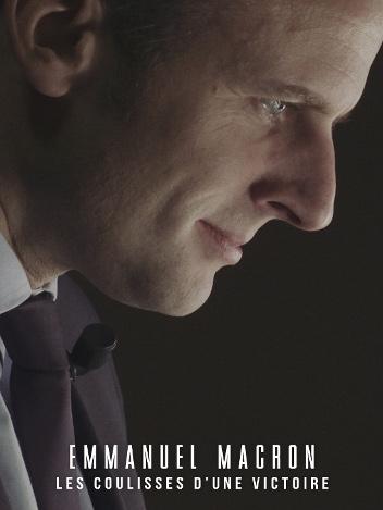 Emmanuel Macron, les coulisses d'une victoire