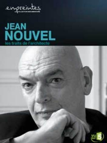 Empreintes : Jean Nouvel