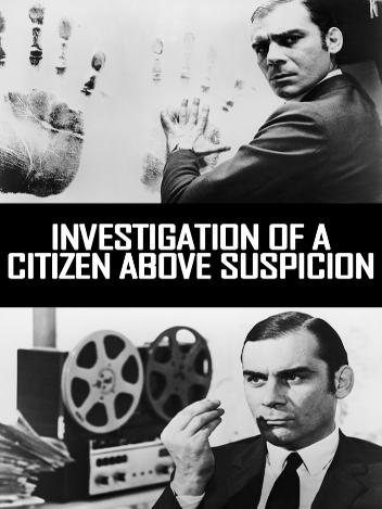 Enquête sur un citoyen au-dessus de tout soupçon