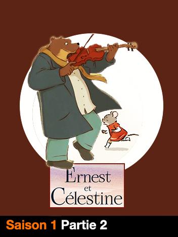 Ernest et Célestine : Le grand méchant ours - S01 - partie 2