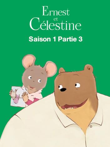 Ernest et Célestine : A deux c'est mieux - S01 - partie 3