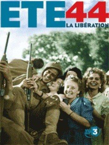 Eté 44 - La Libération