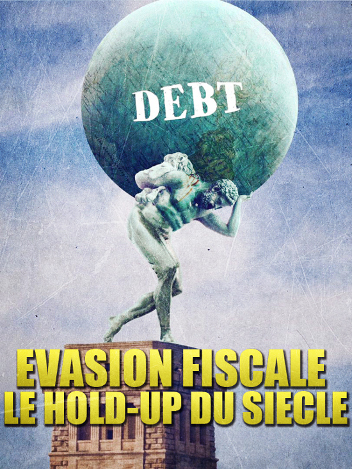 Evasion fiscale, le hold-up du siècle