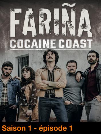 Fariña - Cocaïne Coast - S01