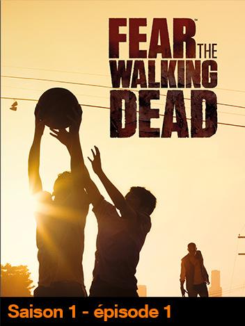 Fear The Walking Dead - S01