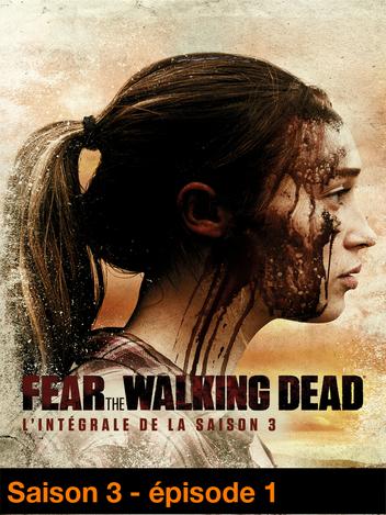 Fear The Walking Dead - S03