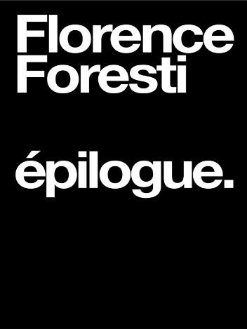 Florence Foresti - épilogue