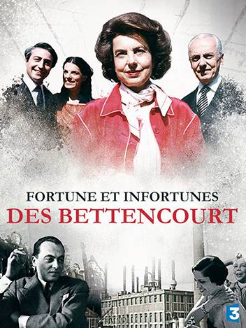 Fortune et infortunes des Bettencourt