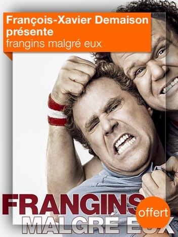 Frangins malgré eux vu par François-Xavier Demaison