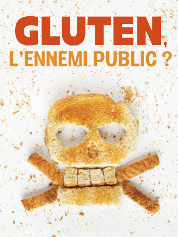 Gluten, l'ennemi public