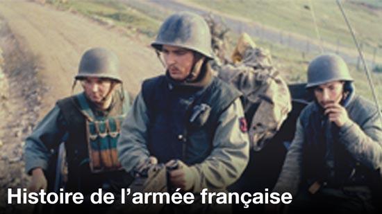 Histoire de l'armée française 1/4