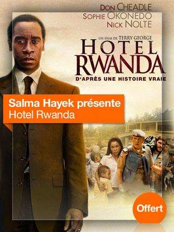 Hotel Rwanda vu par Salma Hayek