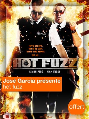 Hot Fuzz vu par José Garcia