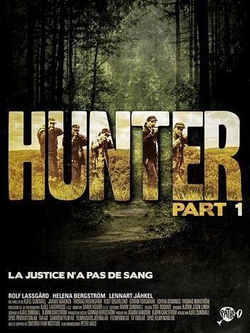 Hunter - Première partie