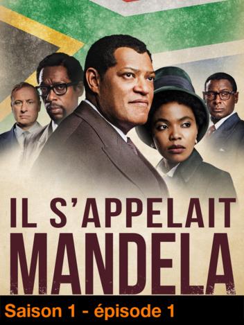Il s'appelait Mandela - S01