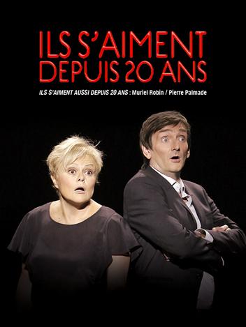 Ils s'aiment aussi depuis 20 ans - Muriel Robin et Pierre Palmade