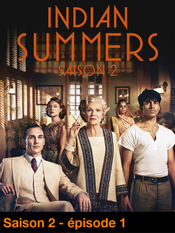 Indian Summers - S02