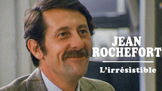 Jean Rochefort - L'irrésistible