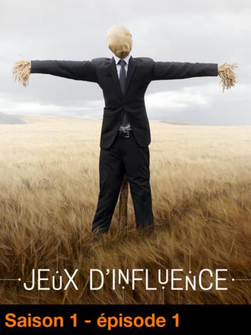 Jeux d'influence - S01