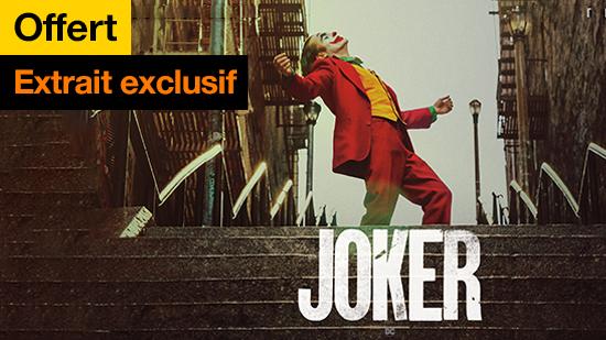Joker - extrait exclusif offert
