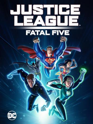 Justice League : Fatal five