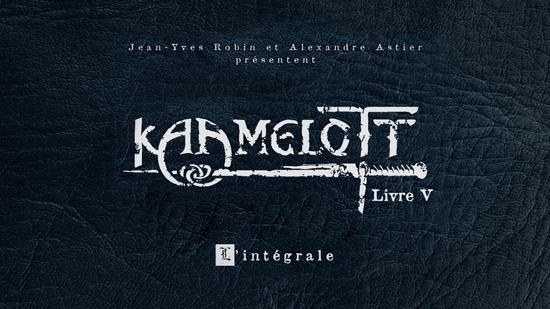 Kaamelott - Livre V