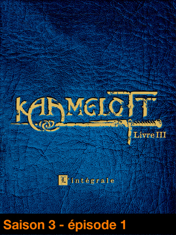 Kaamelott - Livre III