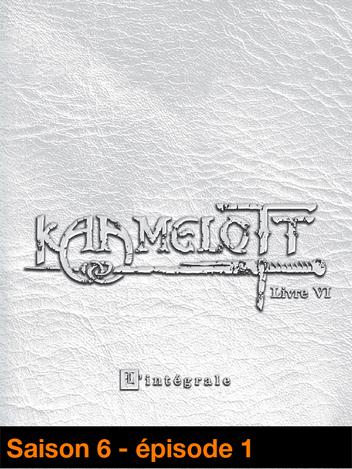 Kaamelott - Livre VI