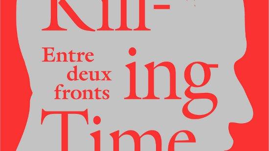 Killing Time - Entre deux fronts