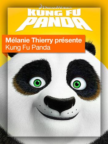 Kung Fu Panda vu par Mélanie Thierry