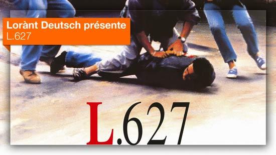 L.627 vu par Lorànt Deutsch