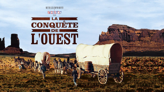 La conquête de l'Ouest