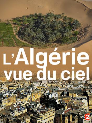 L'Algérie vue du ciel