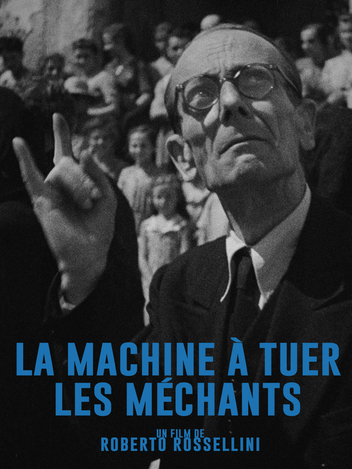 La machine a tuer les méchants