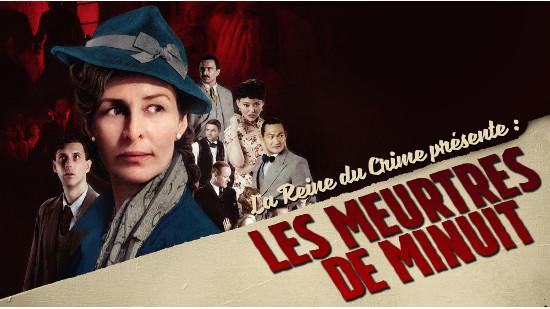 La reine du crime présente : Les meurtres de minuit