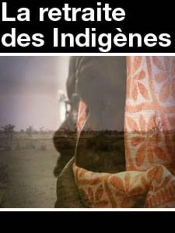 La Retraite des Indigènes