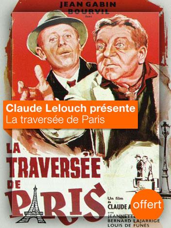 La Traversée de Paris vu par Claude Lelouch