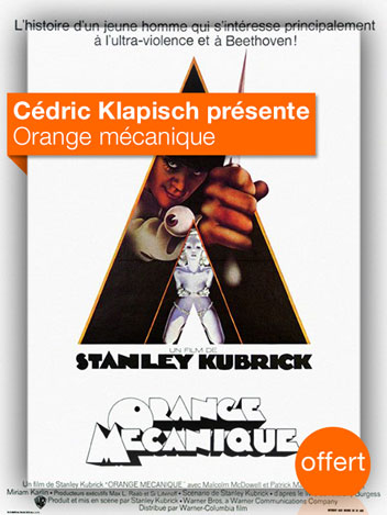Orange mécanique vu par Cédric Klapisch