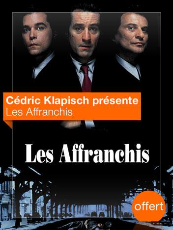 Les Affranchis vu par Cédric Klapisch