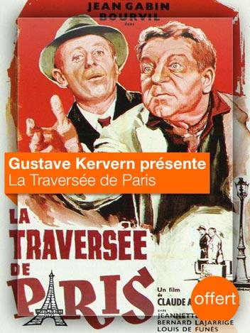 La traversée de Paris vu par Gustave Kervern