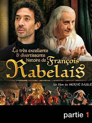 La très excellente et divertissante histoire de François Rabelais