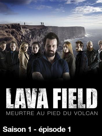 Lava Field - Meurtre au pied du volcan-S01