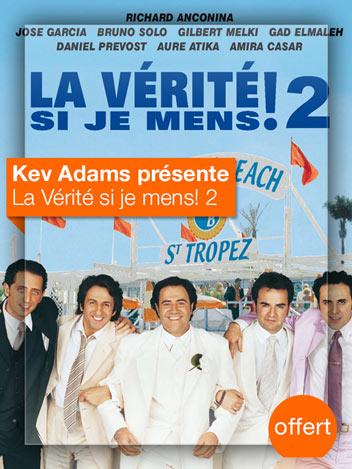 La Vérité si je mens 2 vu par Kev Adams