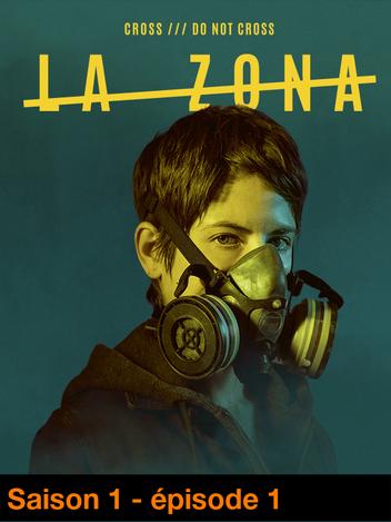 La Zona - S01