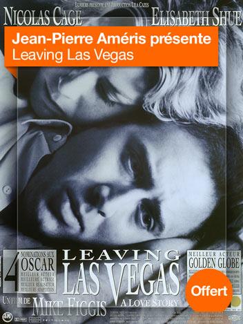 Leaving Las Vegas vu par Jean-Pierre Améris